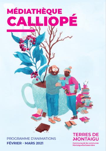 Image : Couverture - Programme d'animations janvier-mars 2021 - Médiathèque Calliopé - Terres de Montaigu